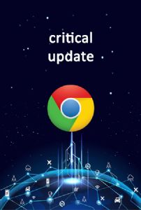Update Your Google Chrome Browser NOW